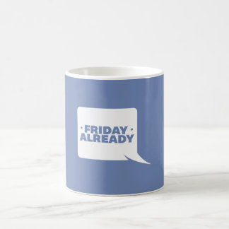 Blue white Thought Bubble Ceramic Friday Already Coffee Mug