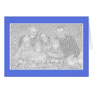 Blue with White Border (photo frame) Greeting Card