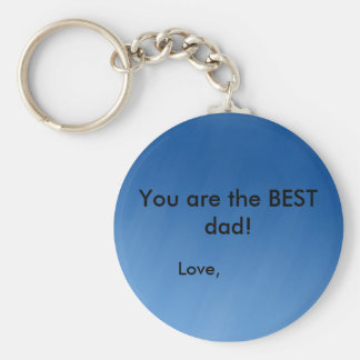 blue, You are the BEST dad!, Love, Basic Round Button Key Ring