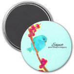 Bluebird of Happiness Expect Good Things Magnet