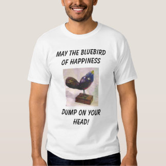 BLUEBIRD OF HAPPINESS.. T-SHIRTS