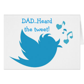 BLUEBIRD OF HAPPINESS TWEETS DAD'S BIRTHDAY GREETING CARD