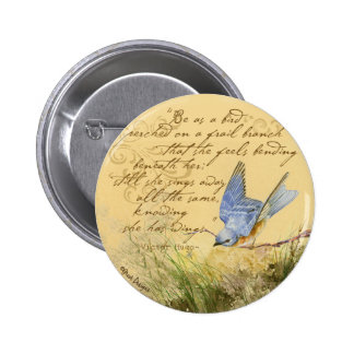 Bluebird on Branch & Victor Hugo Quote 6 Cm Round Badge