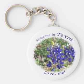 "Bluebonnet ""Someone in Texas Loves Me."" Keychain"