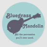 Bluegrass Mandolin - All the Percussion You Need Round Sticker
