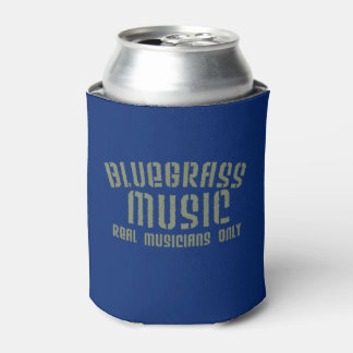 Bluegrass Music Real Musicians Only Can Cooler