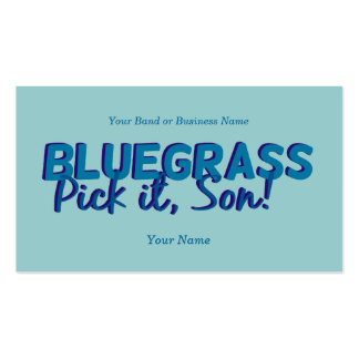 Bluegrass: Pick it, Son! - Bluegrass Band Double-Sided Standard Business Cards (Pack Of 100)