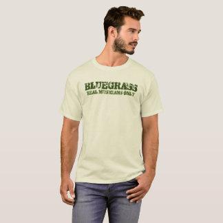 Bluegrass Real Musicians Only T-Shirt