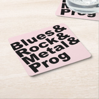 Blues&Rock&Metal&Prog (blk) Square Paper Coaster