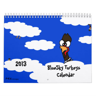 BlueSky Turkeys 2013 Calendar