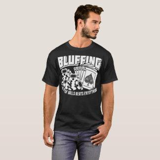 Bluffing A Pair Of Balls Beats Everything Casino T-Shirt