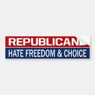 BMP Republicans Hate Freedom & Choice Bumper Sticker