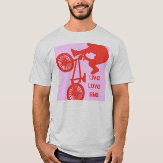 BMX Biker Live Love Ride T-Shirt