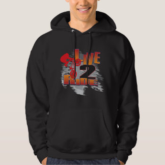 BMX Live to Ride Ride to Live Hoodie