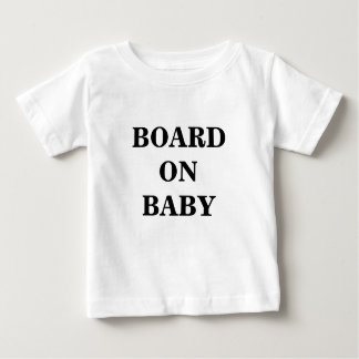 BOARD ON BABY SHIRT