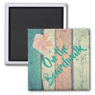 Boardwalk, hibiscus magnet