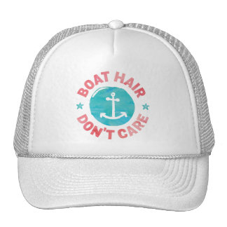 """Boat Hair Don't Care"" Cap"