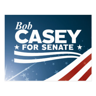 Bob Casey for Senate Postcard