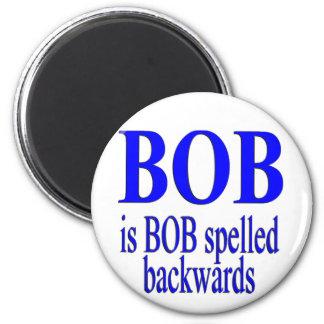 Bob is Bob backwards Refrigerator Magnets