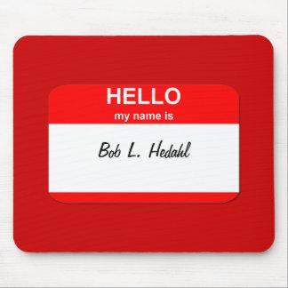 Bob L Hedahl bobble-head doll Mousepads