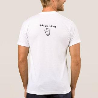 Boba Life Is Real! T-Shirt