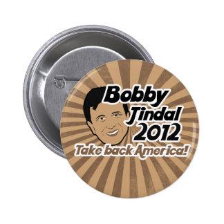 Bobby Jindal for Presaident 2012 6 Cm Round Badge