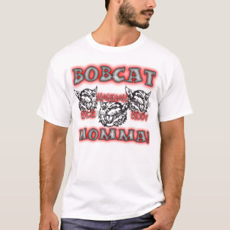 Bobcat Momma T-Shirt