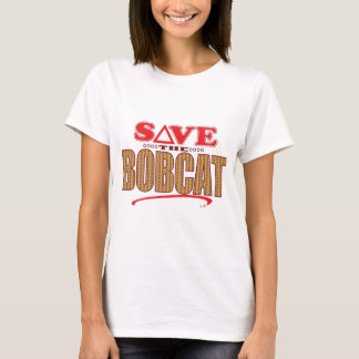 Bobcat Save T-Shirt