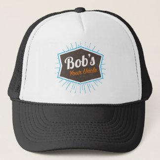 Bob's Your Uncle Funny Man Named Bob Joke Trucker Hat