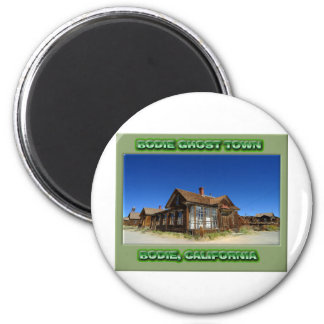 Bodie Ghost Town Magnet