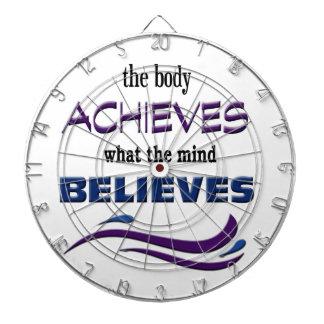 Body Achieves, Mind Believes Dartboard