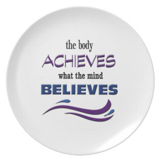 Body Achieves, Mind Believes Dinner Plates