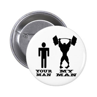 Body Building Your Man vs My Man Button