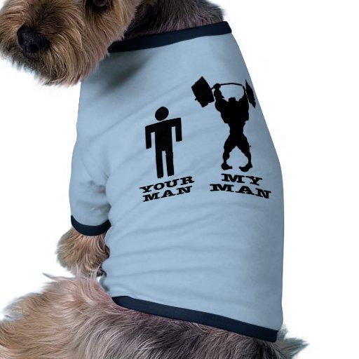 Body Building Your Man vs My Man Dog Clothing