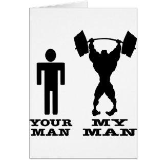 Body Building Your Man vs My Man Greeting Card