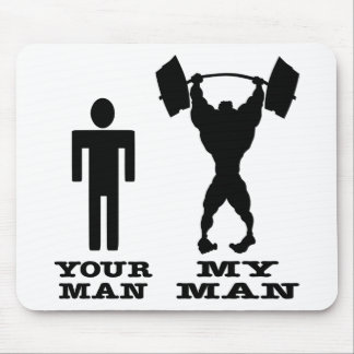 Body Building Your Man vs My Man Mousepad
