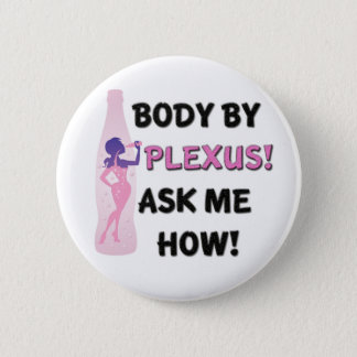 Body by Plexus Button! 6 Cm Round Badge