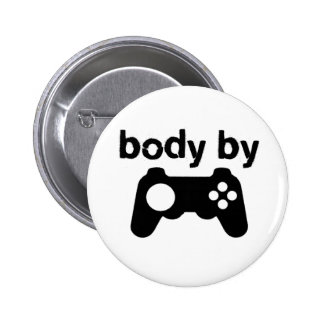 Body By Video Games Pinback Button