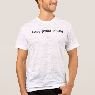 body {color:white} T-Shirt