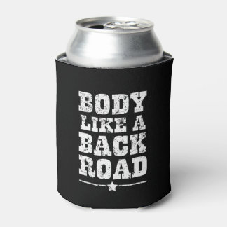 Body like a back road quote can cooler