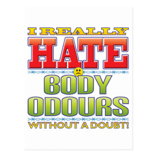 Body Odours Hate Face Post Cards