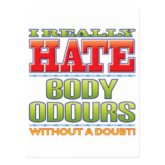 Body Odours Hate Post Cards