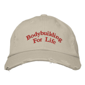 Bodybuilding For Life Embroidered Hat