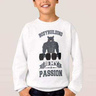 Bodybuilding Is My passion Bodybuilder Gym Sweatshirt