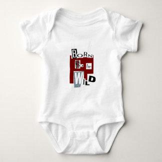 "Bodystocking white baby ""Born to Be wild "" Baby Bodysuit"