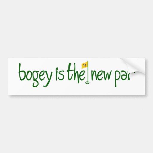 Bogey Is The New Par Bumper Sticker