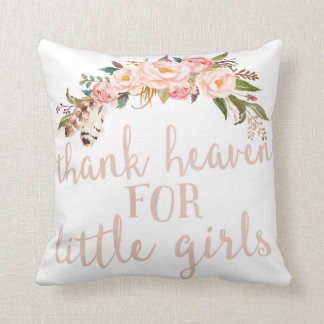 Boho Thank Heaven For Little Girls Nursery Pillow