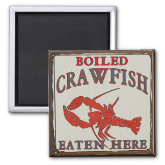 Boiled Crawfish Eaten Here Magnet