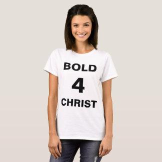 """""""Bold4Christ"""" Women's T-shirt"""
