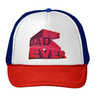 Bold 3D Best Dad Ever Cap